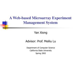 A Web-based Microarray Experiment Management System
