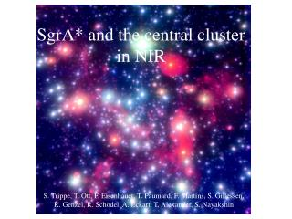 SgrA* and the central cluster in NIR
