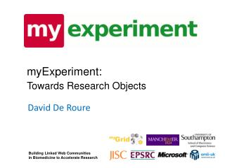 myExperiment: Towards Research Objects