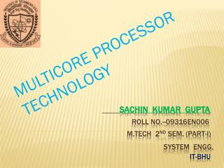 MULTICORE PROCESSOR                                  TECHNOLOGY