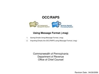 OCC/RAPS Using Message Format (.msg) Commonwealth of Pennsylvania Department of Revenue