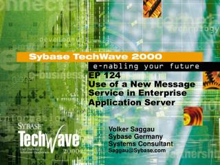 EP 124 Use of a New Message Service in Enterprise Application Server