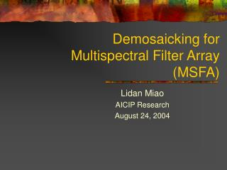 Demosaicking for Multispectral Filter Array (MSFA)
