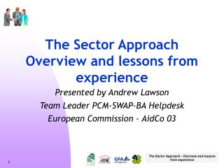 The Sector Approach Overview and lessons from experience