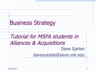 Business Strategy  Tutorial for MSFA students in Alliances & Acquisitions