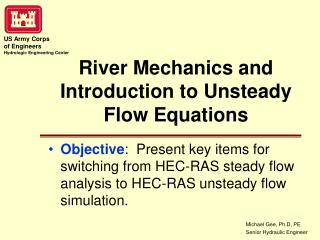 River Mechanics and Introduction to Unsteady Flow Equations