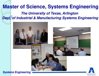 The University of Texas, Arlington Dept. of Industrial & Manufacturing Systems Engineering