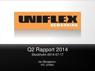 Q2 Rapport 2014 Stockholm  2014-07-17