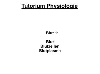 Tutorium Physiologie