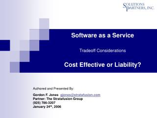 Software as a Service Tradeoff Considerations Cost Effective or Liability?