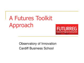 A Futures Toolkit Approach