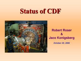 Status of CDF