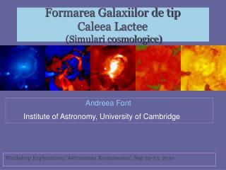 Formarea Galaxiilor de tip  Caleea Lactee   (Simulari cosmologice)