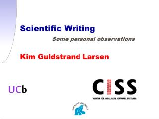 Scientific Writing Some personal observations
