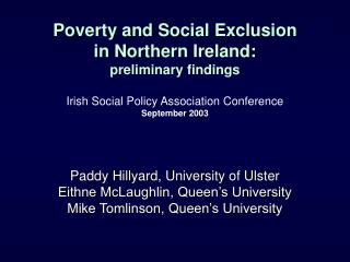 Poverty and Social Exclusion  in Northern Ireland: preliminary findings