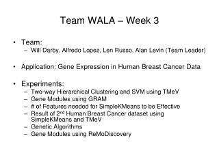 Team WALA – Week 3
