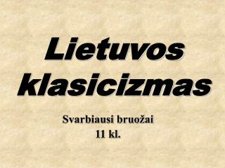 Lietuvos klasicizmas
