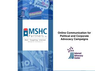 Online Communication for Political and Corporate Advocacy Campaigns