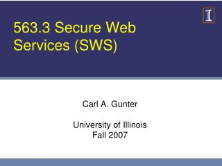 563.3 Secure Web Services (SWS)