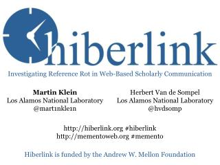 Hiberlink is funded by the Andrew W. Mellon Foundation