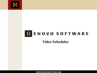 Video Scheduler