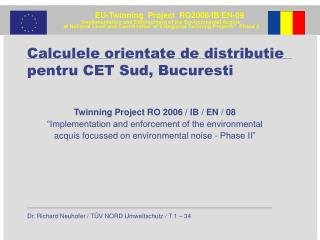 Calculele orientate de distributie pentru CET Sud, Bucuresti