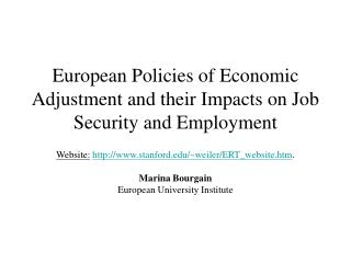European Policies of Economic Adjustment and their Impacts on Job Security and Employment