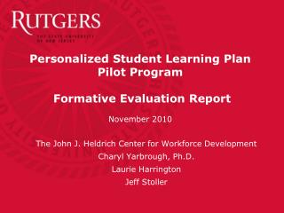Personalized Student Learning Plan  Pilot Program   Formative Evaluation Report  November 2010