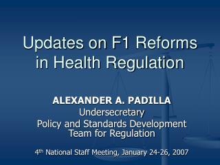 Updates on F1 Reforms  in Health Regulation