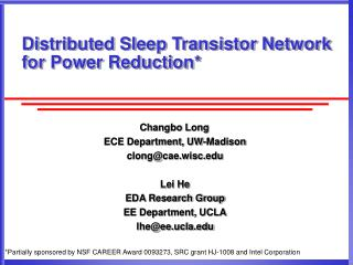 Distributed Sleep Transistor Network for Power Reduction*