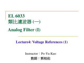 Instructor : Po-Yu Kuo 教師 : 郭柏佑