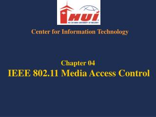 Chapter 04 IEEE 802.11 Media Access Control