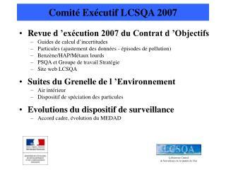 Comité Exécutif LCSQA 2007
