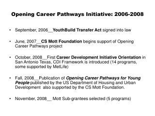 Opening Career Pathways Initiative: 2006-2008