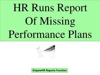 HR Runs Report Of Missing Performance Plans