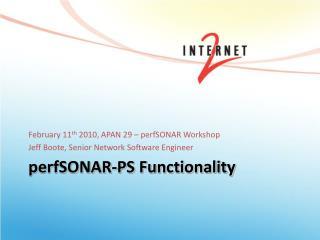 perfSONAR -PS Functionality