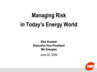 Managing Risk in Today's Energy World