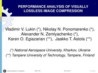 PERFORMANCE ANALYSIS OF VISUALLY LOSSLESS IMAGE COMPRESSION