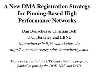 A New DMA Registration Strategy for Pinning-Based High Performance Networks