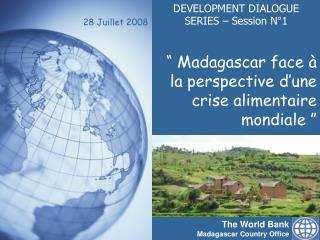 The World Bank Madagascar Country Office