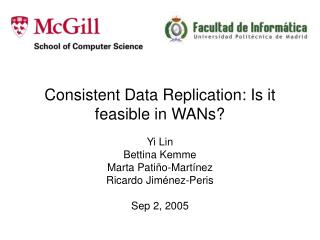 Consistent Data Replication: Is it feasible in WANs?