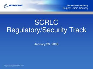 SCRLC Regulatory/Security Track