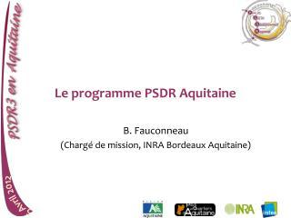 Le programme PSDR Aquitaine