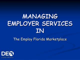 MANAGING EMPLOYER SERVICES IN