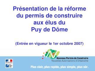 Présentation de la réforme du permis de construire aux élus du  Puy de Dôme