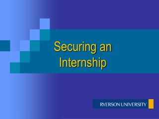 Securing an Internship