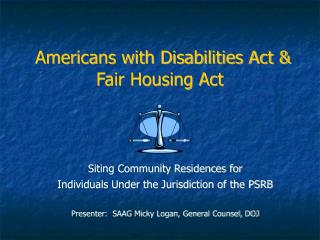 Americans with Disabilities Act & Fair Housing Act