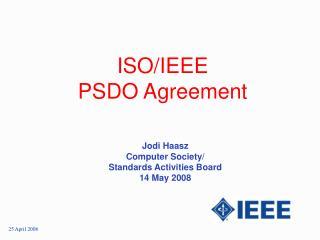 ISO/IEEE  PSDO Agreement