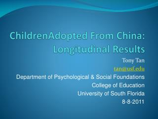 ChildrenAdopted  From China: Longitudinal Results