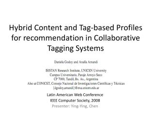 Hybrid Content and Tag-based Profiles for recommendation in Collaborative Tagging Systems